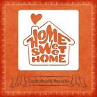 Силиконов шаблон - Home Sweet Home